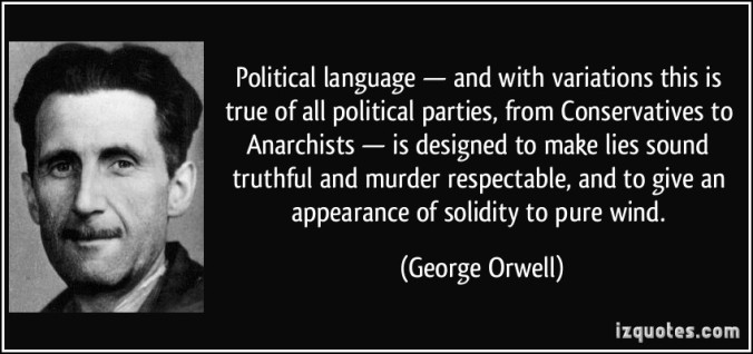 George Orwell- Politics and the English Language – Michael Griffith: Home Page- Literature and Life Winter into Spring! 2020